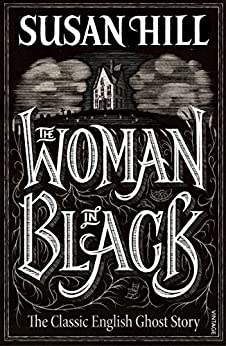The Woman In Black by [Hill, Susan]