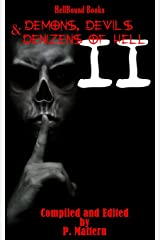 Demons, Devils and Denizens of Hell Volume 2 ペーパーバック