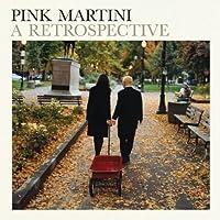 Retrospective by Pink Martini (2011-10-11)