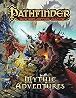 Pathfinder Roleplaying Game: Mythic Adventures by Jason Bulmahn(2013-08-15)