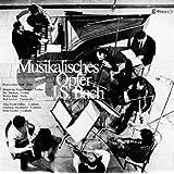 バッハ:音楽の捧げ物