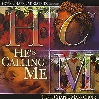 He's Calling Me