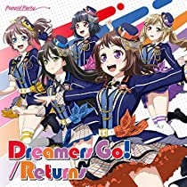 Dreamers Go!/Returns[Blu-ray付生産限定盤]