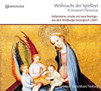 A Minstrel Christmas (Weihnacht der Spielleyt) by Early Music Freiburg (2010-12-20)