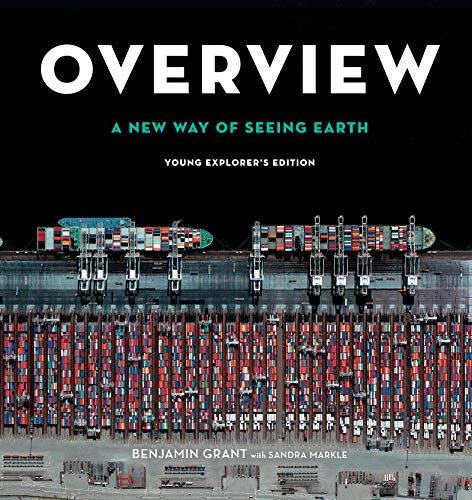 Overview, Young Explorer's Edition: A New Way of Seeing Earth (English Edition)