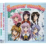TVアニメ 「ラムネ」エンディングテーマ ~Summer vacation