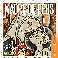 Alfonso El Sabio: Cantigas De Santa Maria / Micrologus