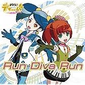 生放送アニメ「みならいディーバ(※生アニメ)」オープニングテーマ「Run Diva Run」 - EP