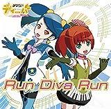 生放送アニメ「みならいディーバ(※生アニメ)」オープニングテーマ「Run Diva Run」