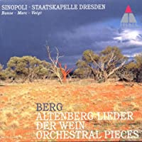 Berg;Songs & Orchestral Pieces