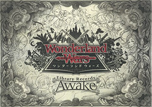 Wonderland Wars Library Records -Awake- (ホビージャパンMOOK 806)