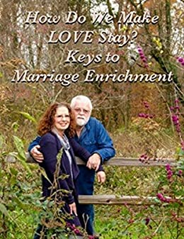 How Do We Make LOVE Stay?: Keys To Marriage Enrichment by [Sharp, Pastor Dennis, Sharp, Terri]