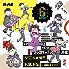 【メーカー特典あり】SIX SAME FACES ~今夜は最高!!!!!!~(描き下ろしアナザージャケット付)