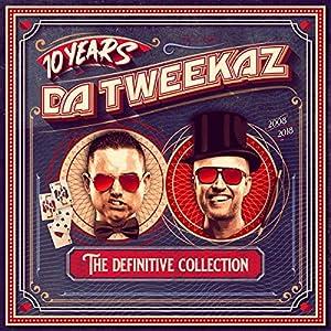 10 Years Da Tweekaz