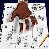 The Bigger Artist [Explicit]
