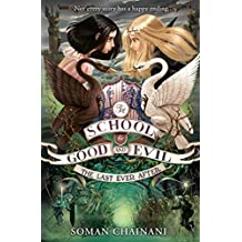 The Last Ever After (The School for Good and Evil Book 3)