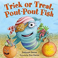 Trick or Treat, Pout-Pout Fish (Pout-Pout Fish Board Books)
