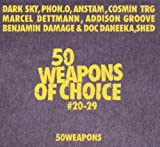 50 Weapons of Choice No. 20-29