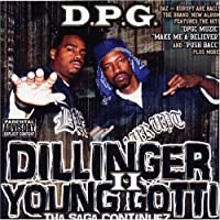 Dillinger & Young Gotti 2: Tha Saga Continues by Dpg