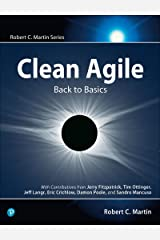 Clean Agile: Back to Basics (Robert C. Martin Series) Kindle Edition