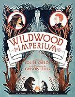 Wildwood Imperium (Wildwood Chronicles)