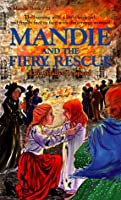 Mandie and the Fiery Rescue (Mandie Books)