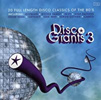 Disco Giants, Vol. 3 - 20 Full Length Disco Classics Of The 80's