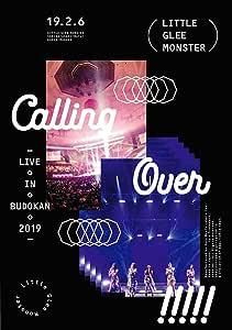 Little Glee Monster Live in BUDOKAN 2019〜Calling Over!!!!! (BD通常盤) (特典なし) [Blu-ray]