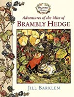 Adventures of the Mice of Brambly Hedge