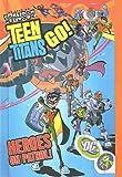 Teen Titans Go! 2: Heroes on Patrol!