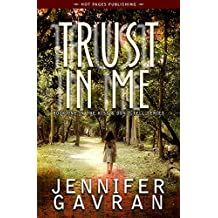 Trust in Me (Kiss & Don't Tell Book 1)