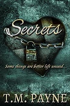 Secrets: A Short Story by [Payne, T.M.]