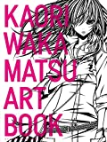KAORI WAKAMATSU ART BOOK / ワカマツカオリ のシリーズ情報を見る