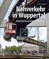 Nahverkehr in Wuppertal: Schwebebahn und Elektrische in Bildern