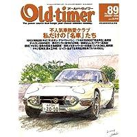 Old-timer (オールドタイマー) 2006年 08月号 [雑誌]