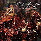 The Butterfly Effect ~In the Romeo & Juliet~ (TYPE-B)(通常1~2営業日以内に発送)