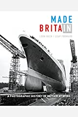 Made in Britain: Look back Leap forward. Hardcover