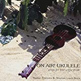 ON AIR! UKULELE