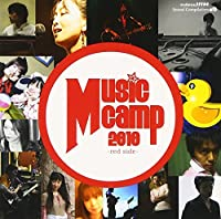 Music Camp 2010 ~red side~