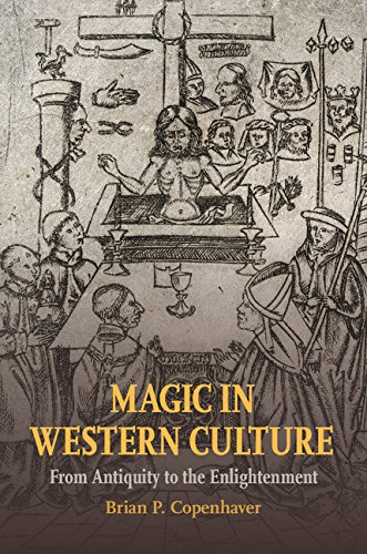Magic in Western Culture: From Antiquity to the Enlightenment (English Edition)