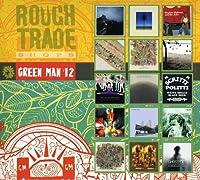 Rough Trade Green Man 2012