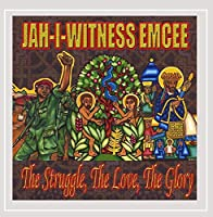 Struggle the Love the Glory