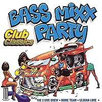 Bass Mixx Party-Club Classics