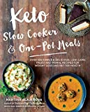 Keto Slow Cooker & One-Pot Meals: Over 100 Simple & Delicious Low-Carb, Paleo and Primal Recipes for Weight Loss and Better Health 画像