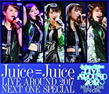 Juice=Juice LIVE AROUND 2017 ~NEXT ONE SPECIAL~ [Blu-ray]