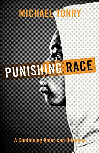 Download Punishing Race: A Continuing American Dilemma (Studies In Crime And Public Policy) 0199926468