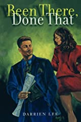 Been There, Done That: A Novel Kindle Edition