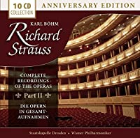 Karl Böhm Conducts the Complete Recordings of the Strauss Operas (Anniversary Edition)