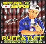 RUFF & TUFF EXCLUSIVE DUB PLATE MIX