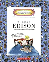 Thomas Edison: Inventor With a Lot of Bright Ideas (Getting to Know the World's Greatest Inventors & Scientists)